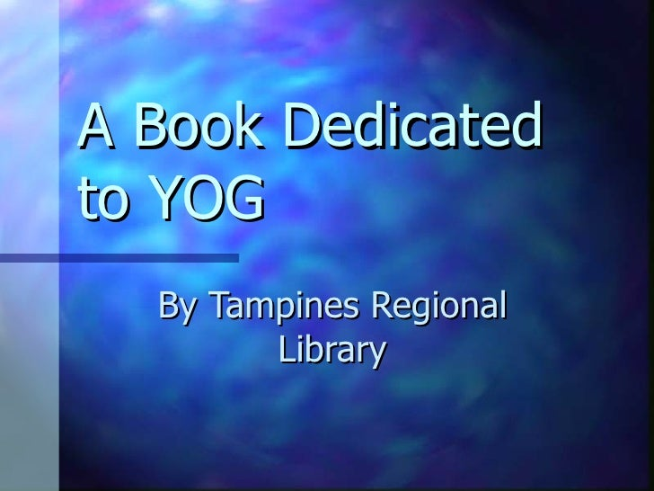 A Book Dedicated to YOG By Tampines Regional Library