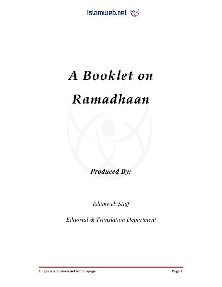 A Booklet on                 Ramadhaan                           Produced By:                            Islamweb Staff   ...