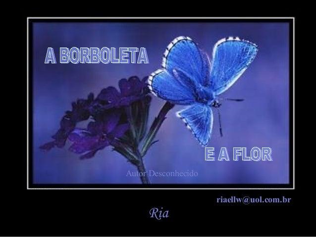Autor Desconhecido riaellw@uol.com.br  Ria