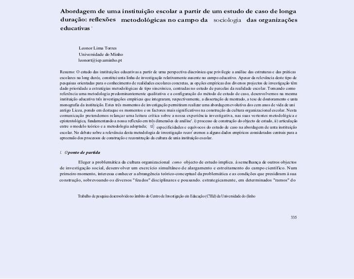 Abordagem de uma instituição escolar a partir de um estudo de caso de longaduração: reflexões metodológicas no campo da so...