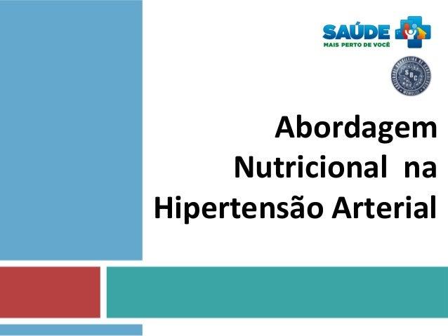 Abordagem Nutricional na Hipertensão Arterial