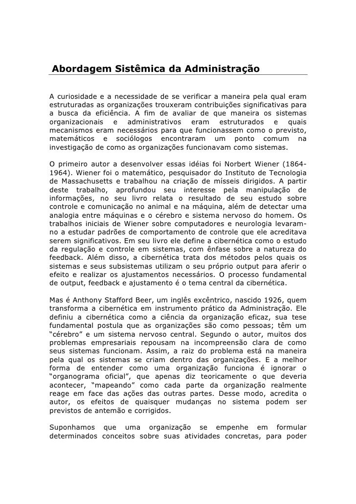 Abordagem Sistêmica da AdministraçãoA curiosidade e a necessidade de se verificar a maneira pela qual eramestruturadas as ...