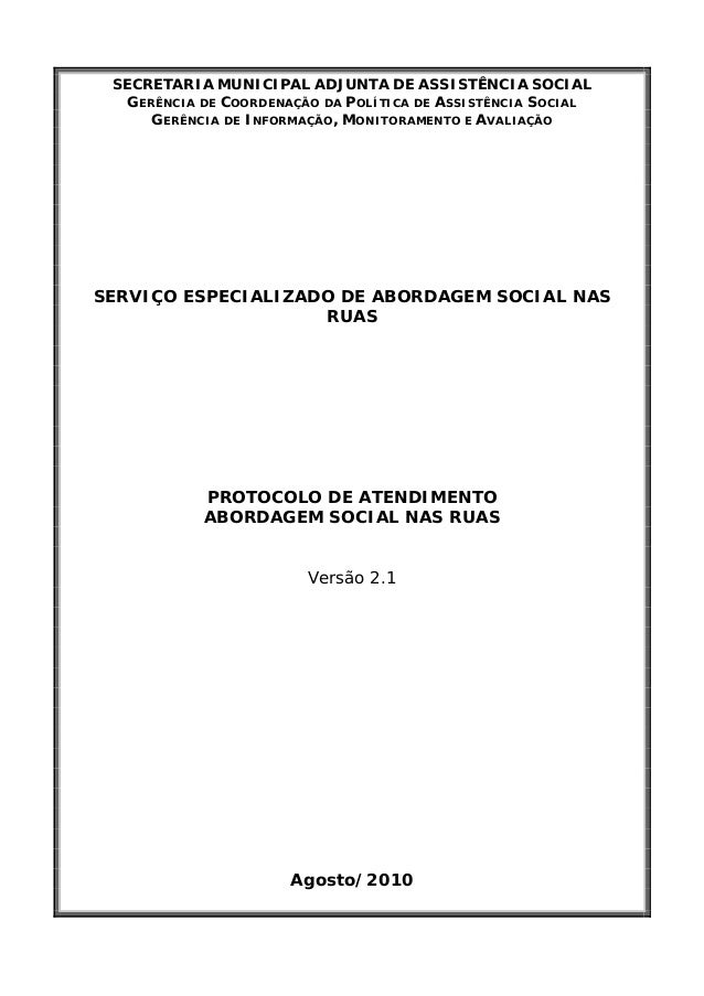 SECRETARIA MUNICIPAL ADJUNTA DE ASSISTÊNCIA SOCIAL  GERÊNCIA DE COORDENAÇÃO DA POLÍTICA DE ASSISTÊNCIA SOCIAL  GERÊNCIA DE...