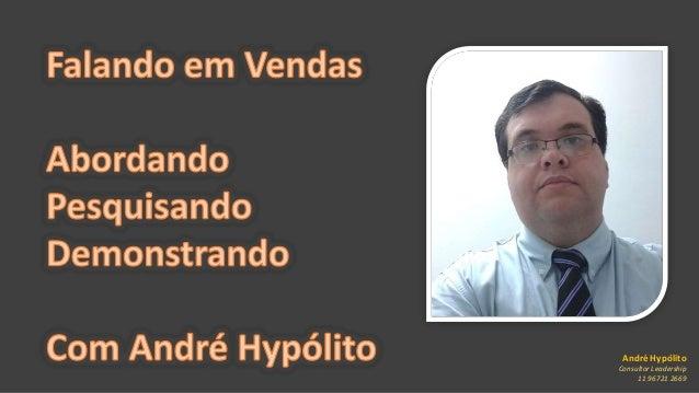 André Hypólito Consultor Leadership 11 96721 2669