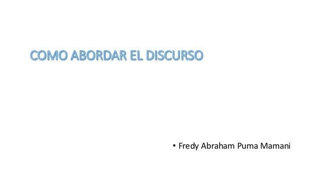 • Fredy Abraham Puma Mamani