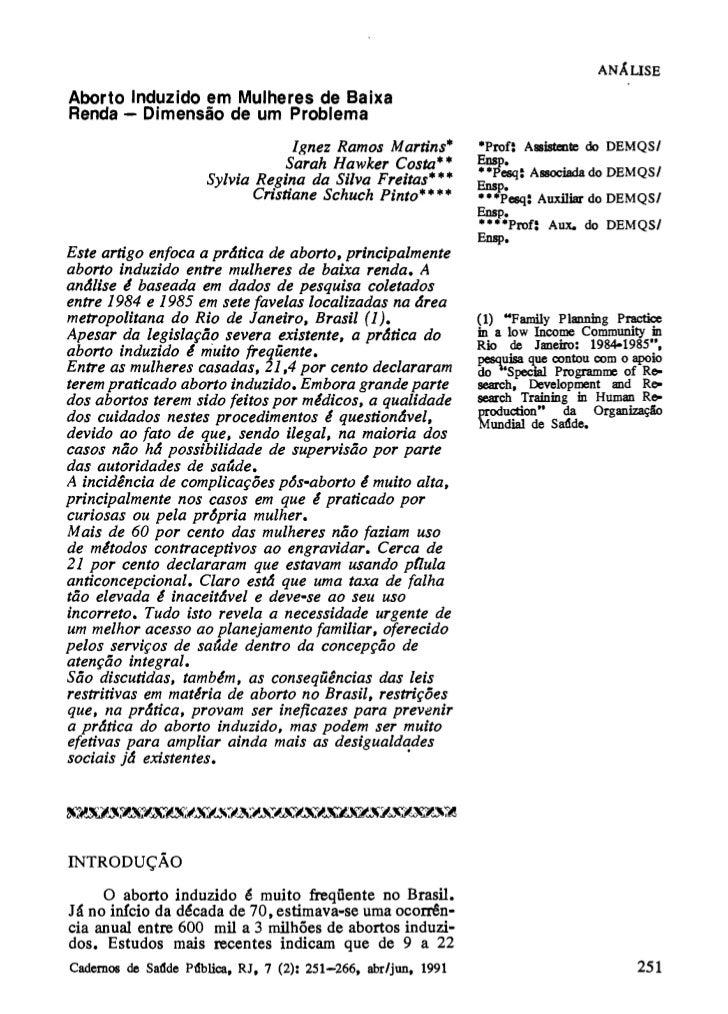ANÁLISEAborto Induzido em Mulheres de BaixaRenda — Dimensão de um Problema                                Ignez Ramos Mart...
