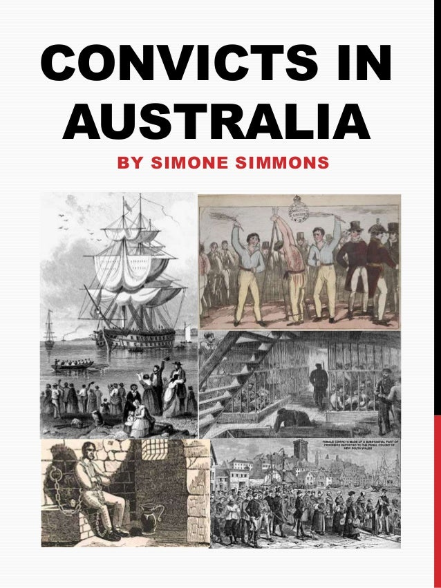 CONVICTS IN  AUSTRALIA  BY SIMONE SIMMONS