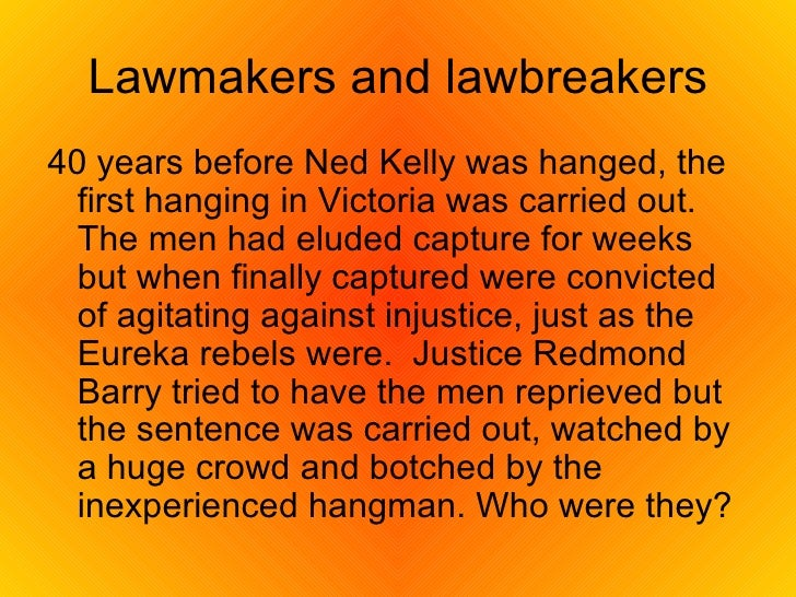 ned kelly conflicting perspectives On june 28, 1880, police captured notorious australian bushranger ned kelly.