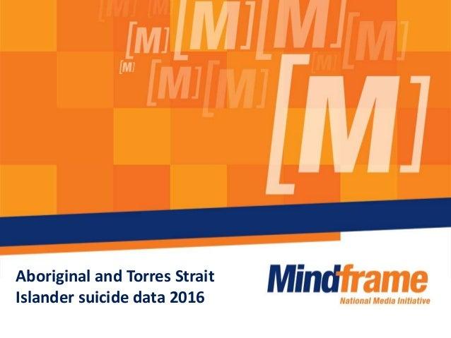 Aboriginal and Torres Strait Islander suicide data 2016