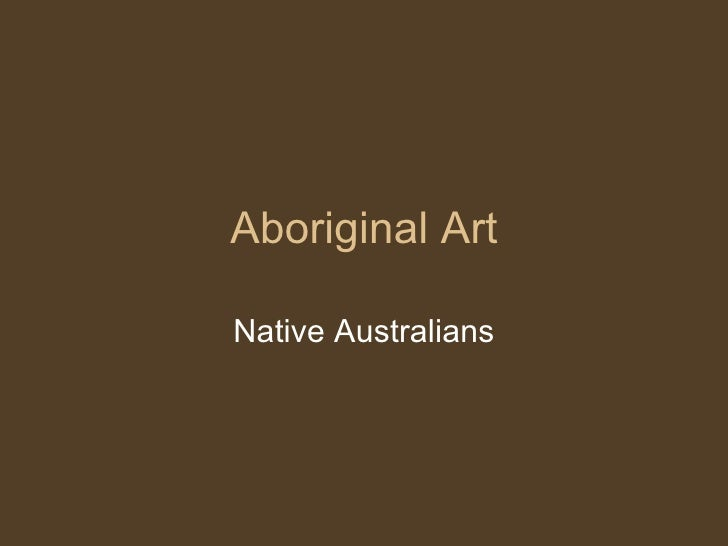 Aboriginal Art Native Australians