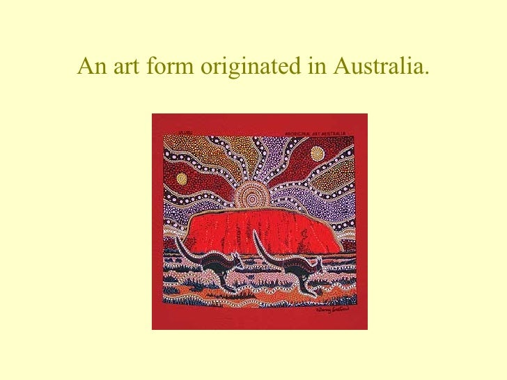 Aboriginal painting powerpoint an art form originated in australia toneelgroepblik Choice Image