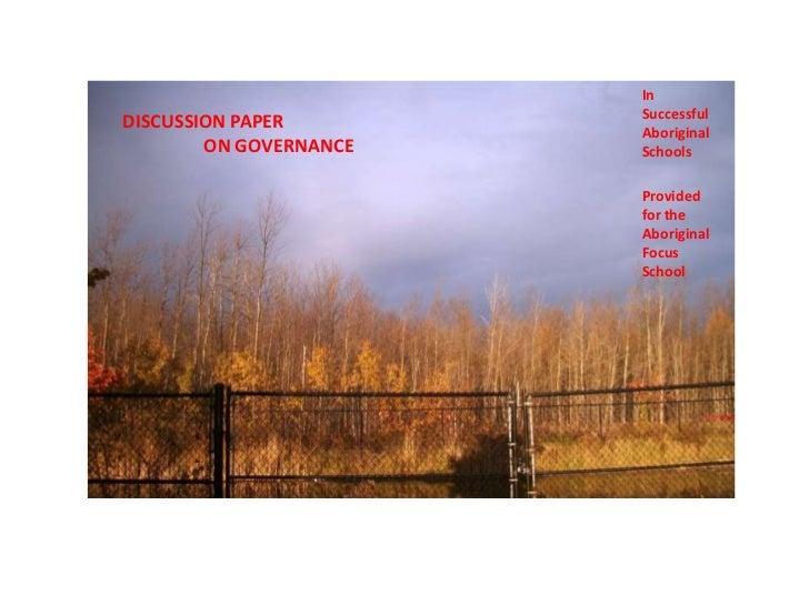 In                        SuccessfulDISCUSSION PAPER        Aboriginal        ON GOVERNANCE   Schools                     ...