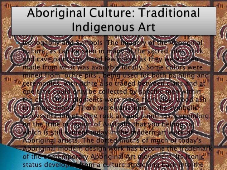 <ul><li>Iconogaphy and Symbols-The imagery of the Aboriginal culture, as can be seen in many of the sacred sites, rock and...