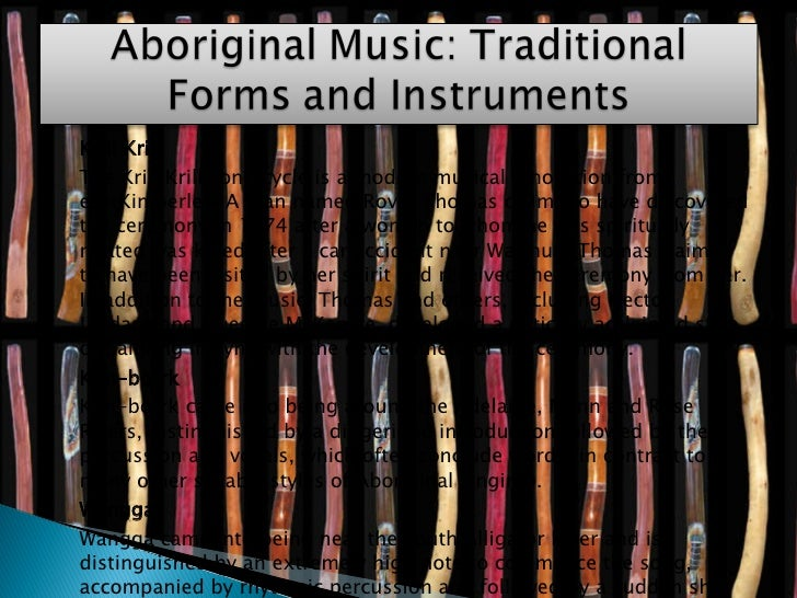 <ul><li>Krill Krill </li></ul><ul><li>The Krill Krill song cycle is a modern musical innovation from  eastKimberley. A man...