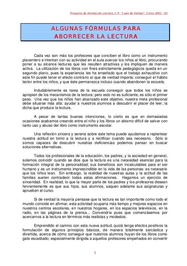 """Proyecto de Animación Lectora. C.P. """"Juan de Vallejo"""". Curso 2001 - 02 1 ALGUNAS FÓRMULAS PARAALGUNAS FÓRMULAS PARA ABORRE..."""