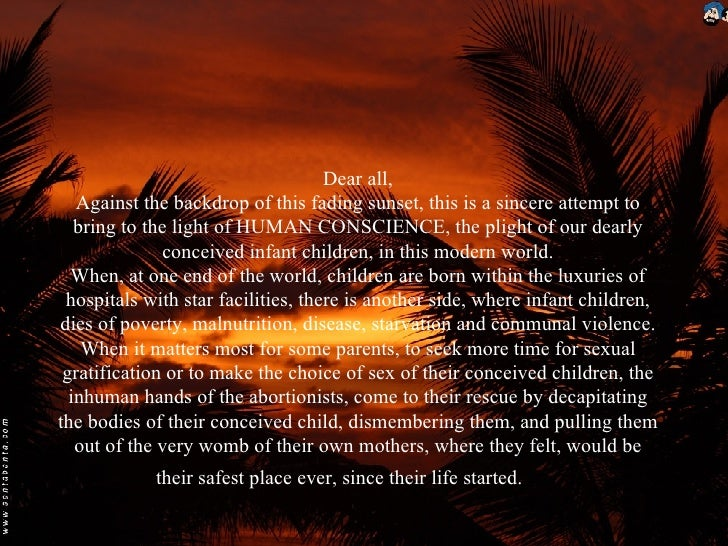 Dear all, Against the backdrop of this fading sunset, this is a sincere attempt to bring to the light of HUMAN CONSCIENCE,...