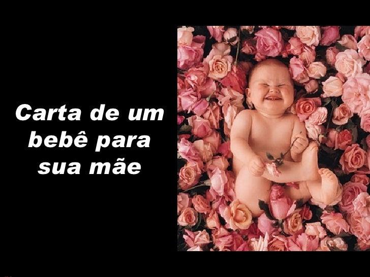 Carta de um bebê para sua mãe