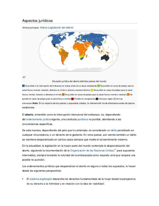Aspectos jurídicosArtículo principal: Anexo:Legislación del aborto                                    Situación jurídica d...