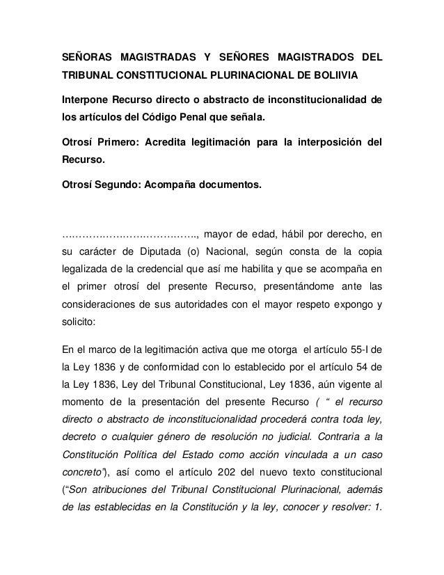 SEÑORAS MAGISTRADAS Y SEÑORES MAGISTRADOS DEL TRIBUNAL CONSTITUCIONAL PLURINACIONAL DE BOLIIVIA Interpone Recurso directo ...