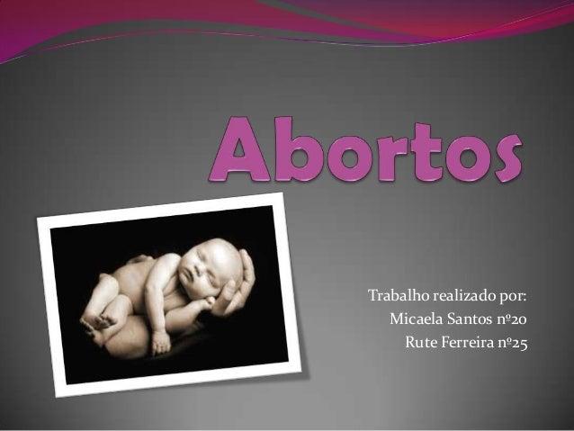 Trabalho realizado por: Micaela Santos nº20 Rute Ferreira nº25