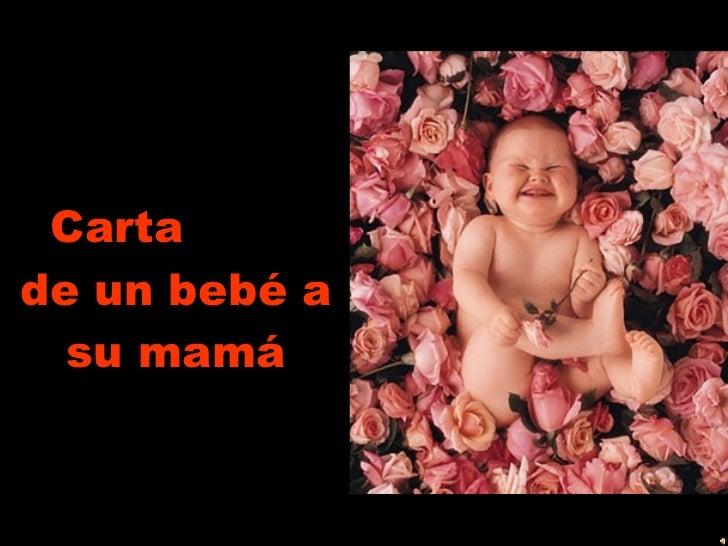 Carta  de un bebé a su mamá