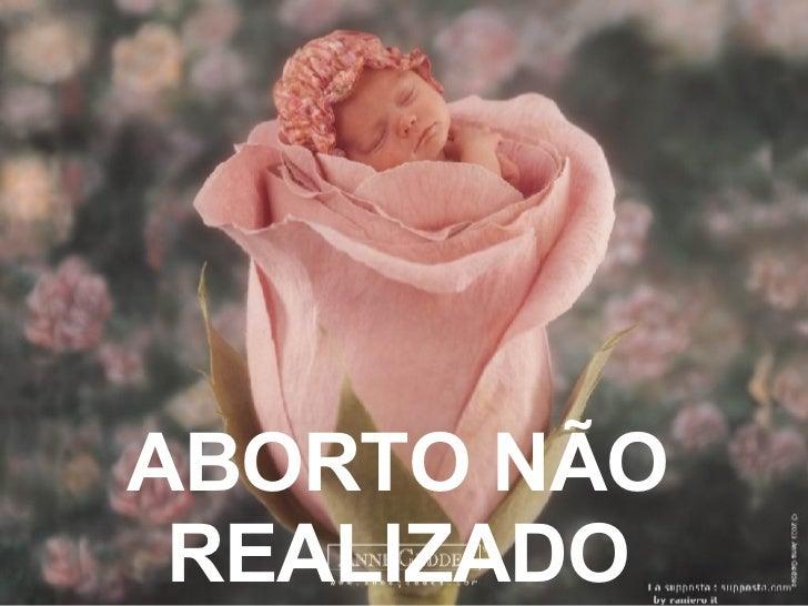 ABORTO NÃO REALIZADO