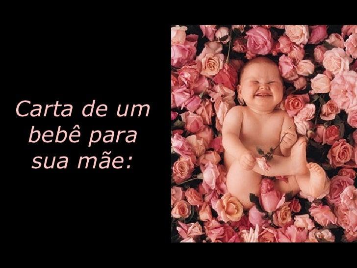 Carta de um bebê para sua mãe: