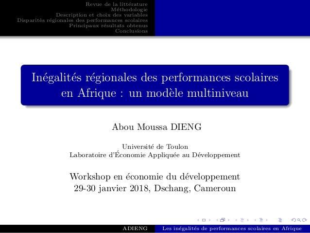 Revue de la litt´erature M´ethodologie Description et choix des variables Disparit´es r´egionales des performances scolair...