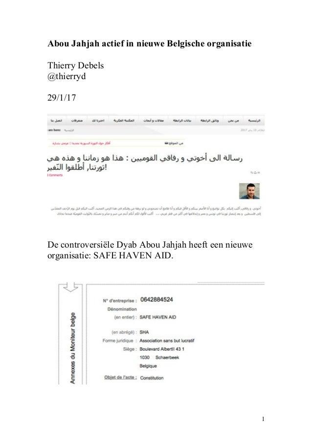 Abou Jahjah actief in nieuwe Belgische organisatie Thierry Debels @thierryd 29/1/17 De controversiële Dyab Abou Jahjah hee...