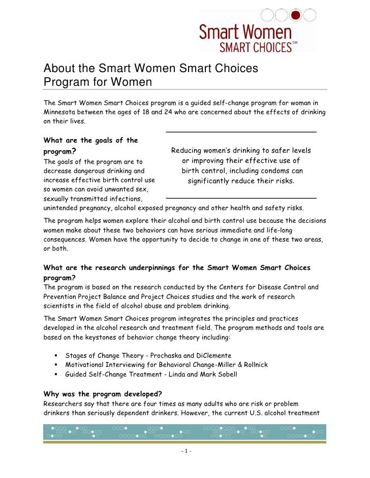About the Smart Women Smart Choices Program for Women The Smart Women Smart Choices program is a guided self-change progra...