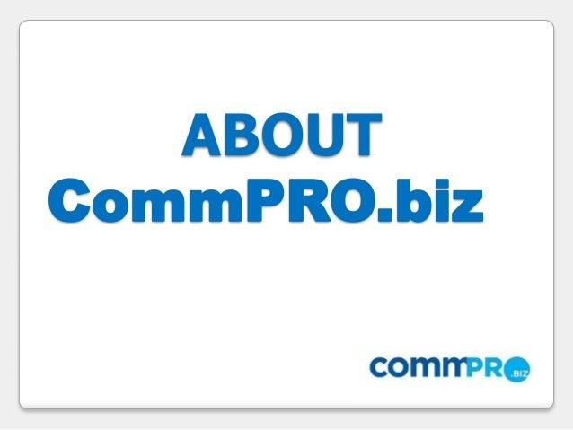 ABOUT CommPRO.biz
