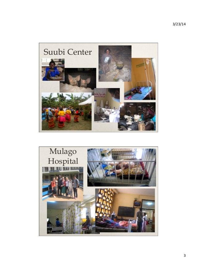 3/23/14   3   Suubi Center Mulago Hospital