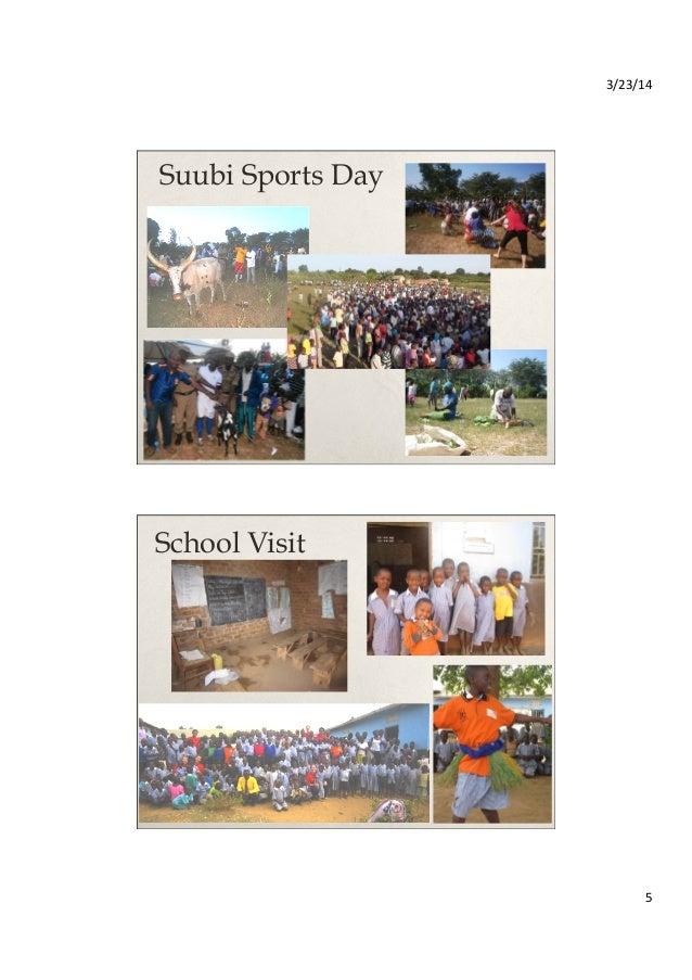 3/23/14   5   Suubi Sports Day School Visit