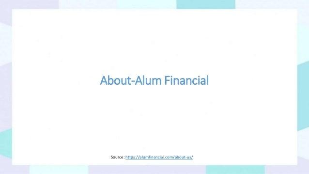 About-Alum Financial Source: https://alumfinancial.com/about-us/