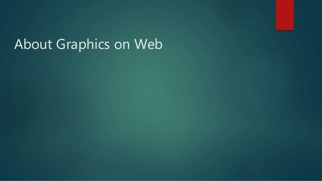 About Graphics on Web