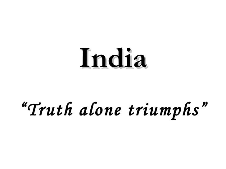 "India""Truth alone triumphs"""