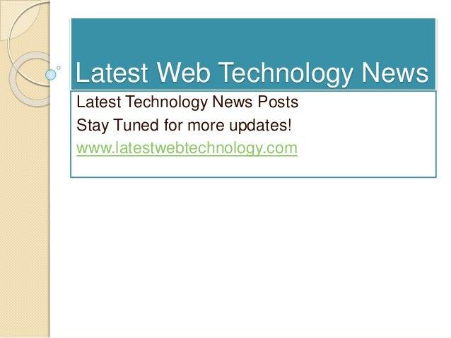 Latest Web Technology News Latest Technology News Posts Stay Tuned for more updates! www.latestwebtechnology.com