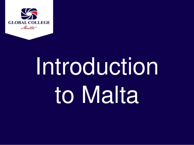 Introduction  to Malta