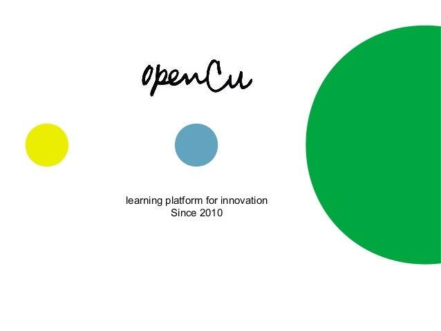 learning platform for innovationSince 2010