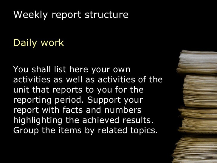 18. Weekly Report Structure Daily ...  How To Write A Daily Report Sample