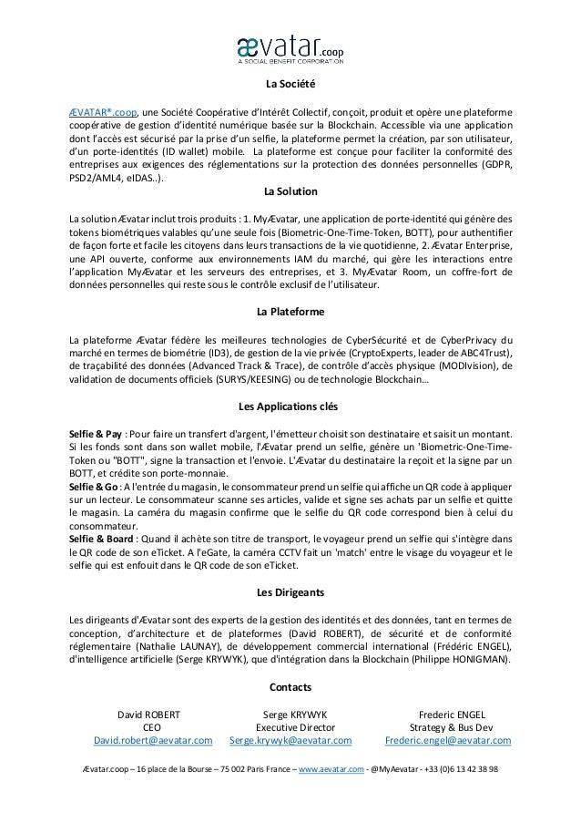 Ævatar.coop – 16 place de la Bourse – 75 002 Paris France – www.aevatar.com - @MyAevatar - +33 (0)6 13 42 38 98 La Société...