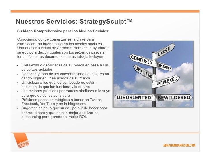Nuestros Servicios: StrategySculpt™Su Mapa Comprehensivo para los Medios Sociales:Conociendo donde comenzar es la clave pa...