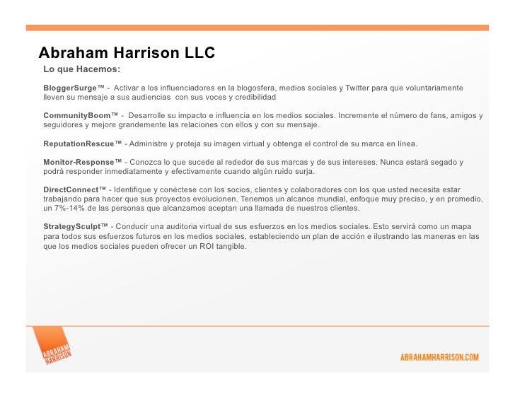 Abraham Harrison LLCLo que Hacemos:BloggerSurge™ - Activar a los influenciadores en la blogosfera, medios sociales y Twitt...