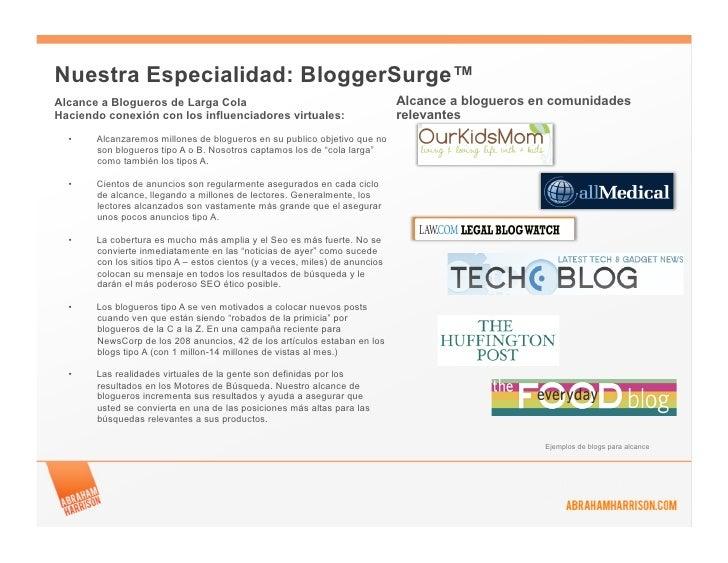 Nuestra Especialidad: BloggerSurge™Alcance a Blogueros de Larga Cola                                             Alcance a...