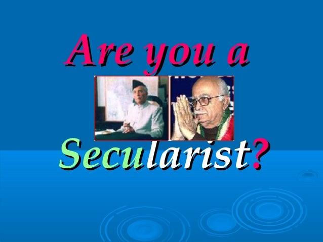 Are you aAre you a SecuSecularistlarist??