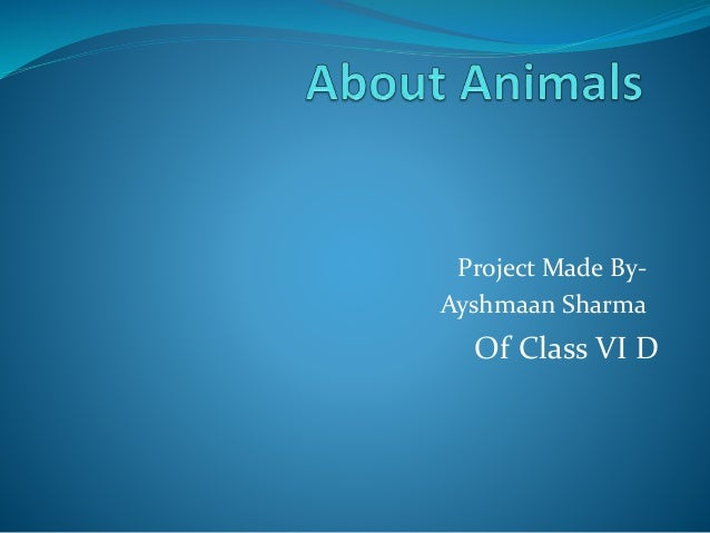 Project Made By- Ayshmaan Sharma Of Class VI D
