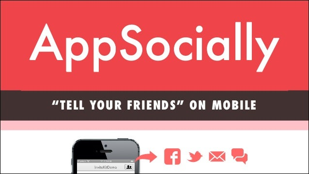 "founders@appsocial.ly Angel.co/appsocially  AppSocially ""TELL YOUR FRIENDS"" ON MOBILE"