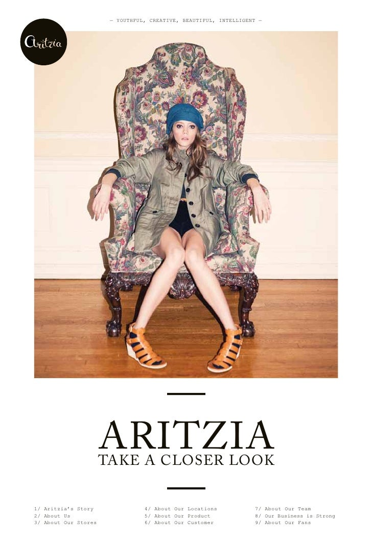 — YOUThFUL, CreATive, BeAUTiFUL, inTeLLigenT —                         —                      ARITZIA                     ...