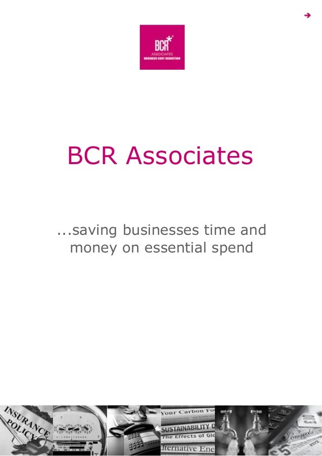 BCR Associates ...saving businesses time and money on essential spend