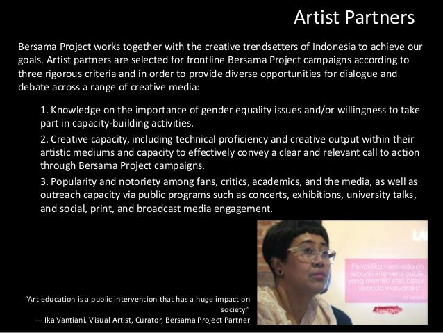 Artist Partners Bersama Project works together with the creative trendsetters of Indonesia to achieve our goals. Artist pa...